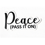 Peace (Pass It On) Die-Cut Sticker