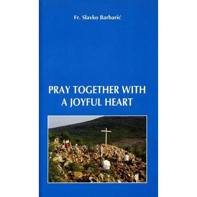 Pray Together With a Joyful Heart