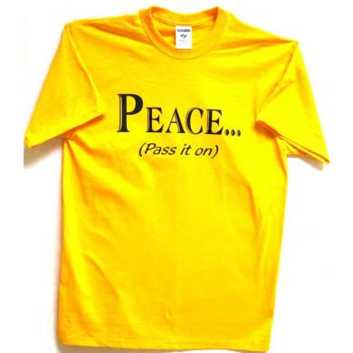 Peace... (Pass It On)