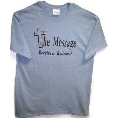 The Message - Receive it. Believe it.