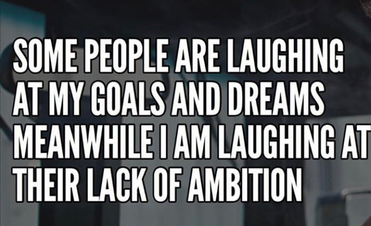 Let People Laugh At Your Dreams  and Goals Heres Why