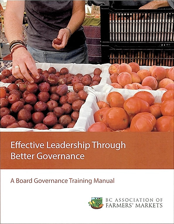 Effective Leadership Through Better Governance: A Board Governance Training Manual