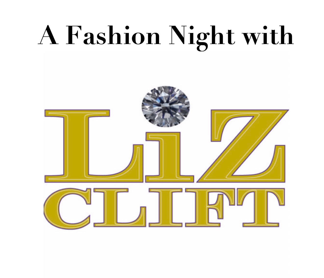 A Fashion Night with Liz Clift International