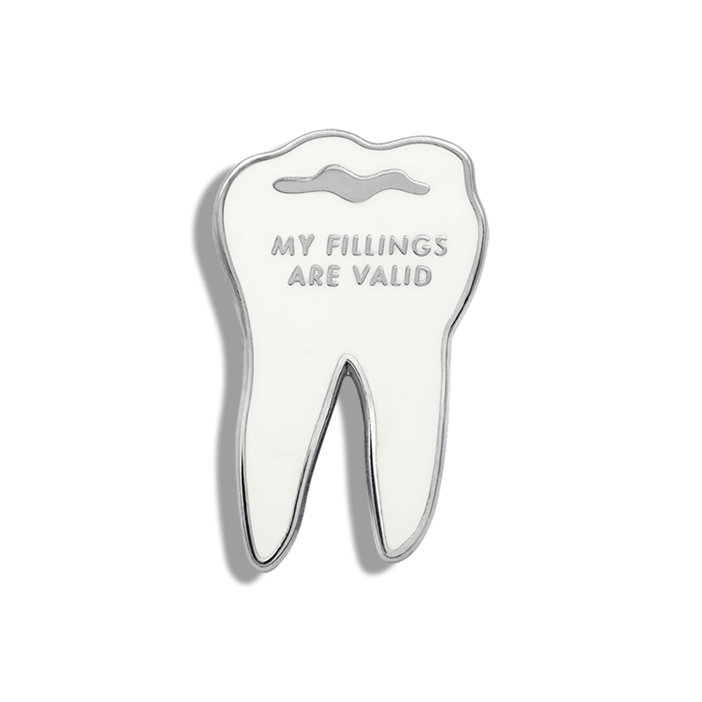 My Fillings Are Valid