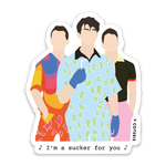 I'm a Sucker for You Sticker