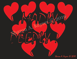 Madly... Deeply... Black © Backpack