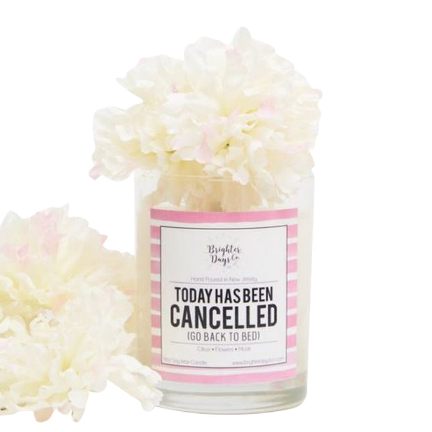 Brighter Days Today Has Been Cancelled Candle - The Gathering Shops