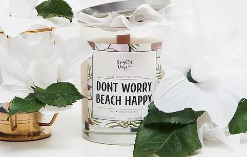 Brighter Days Don't Worry Beach Happy Candle - The Gathering Shops