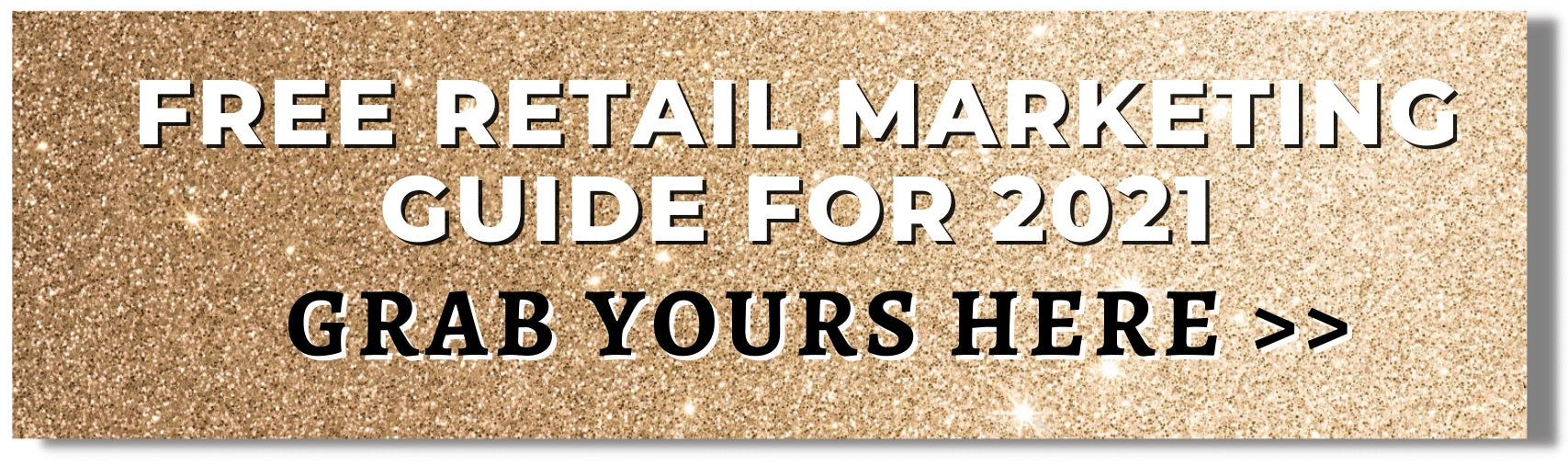 Free Retail Marketing Guide for Boutiques 2021