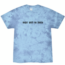 Load image into Gallery viewer, Mujer with no limits tie-dye