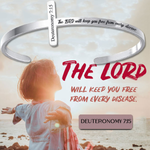 The LORD Will Keep You Free From Every Disease Cuff Bracelet