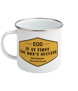 Enamel Mug 11oz Mug 44 If at first you don't succeed
