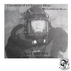 Sam Stanley BEM - The Lochinvar Divers - by Ginge Fullen - Divers Gifts & Collectables