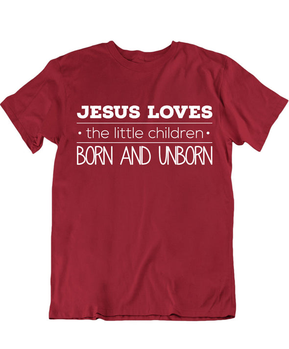Jesus Loves The Little Children Born And Unborn