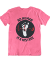 No Human Is A Mistake