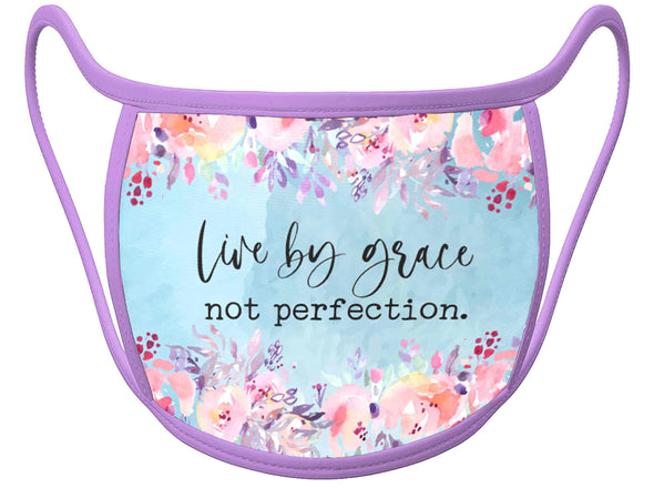Live by grace not perfection