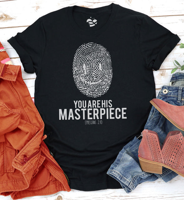 You Are His Masterpiece - Ephesians 2:10