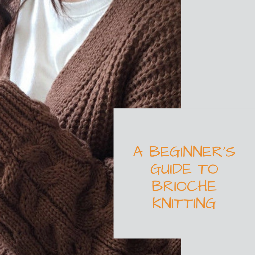 A Beginner's Guide to Brioche Knitting
