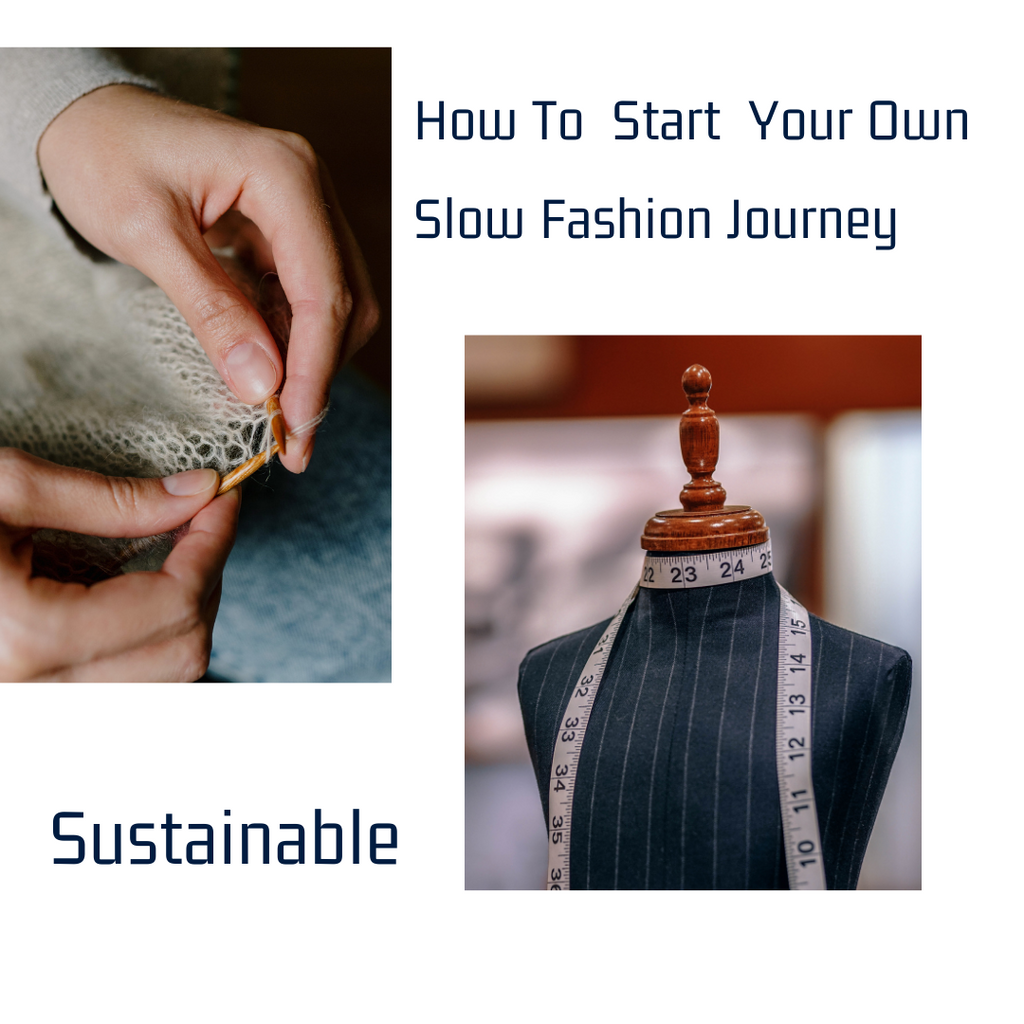 How To Start Your Own Slow Fashion Journey