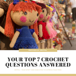 Your Top 7 Crochet Questions Answered