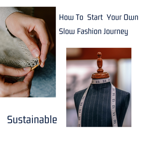 How to start your own slow fashion jouney