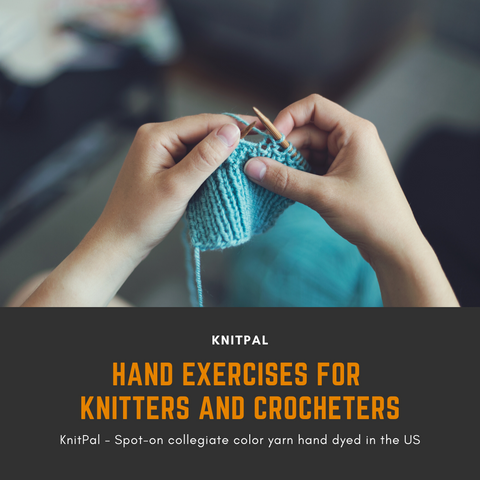 Hand Exercises for Knitters and Crocheters