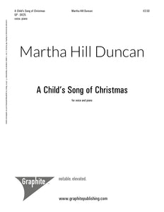 A CHILD'S SONG OF CHRISTMAS -Low/Medium, High Voice & Piano
