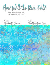 THE WAR MEMORIAL -  Medium/High Voice & Piano from HOW WILL THE RAIN FALL?