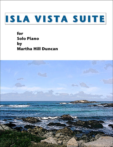 THE EUCALYPTUS GROVE - Piano Solo from ISLA VISTA SUITE