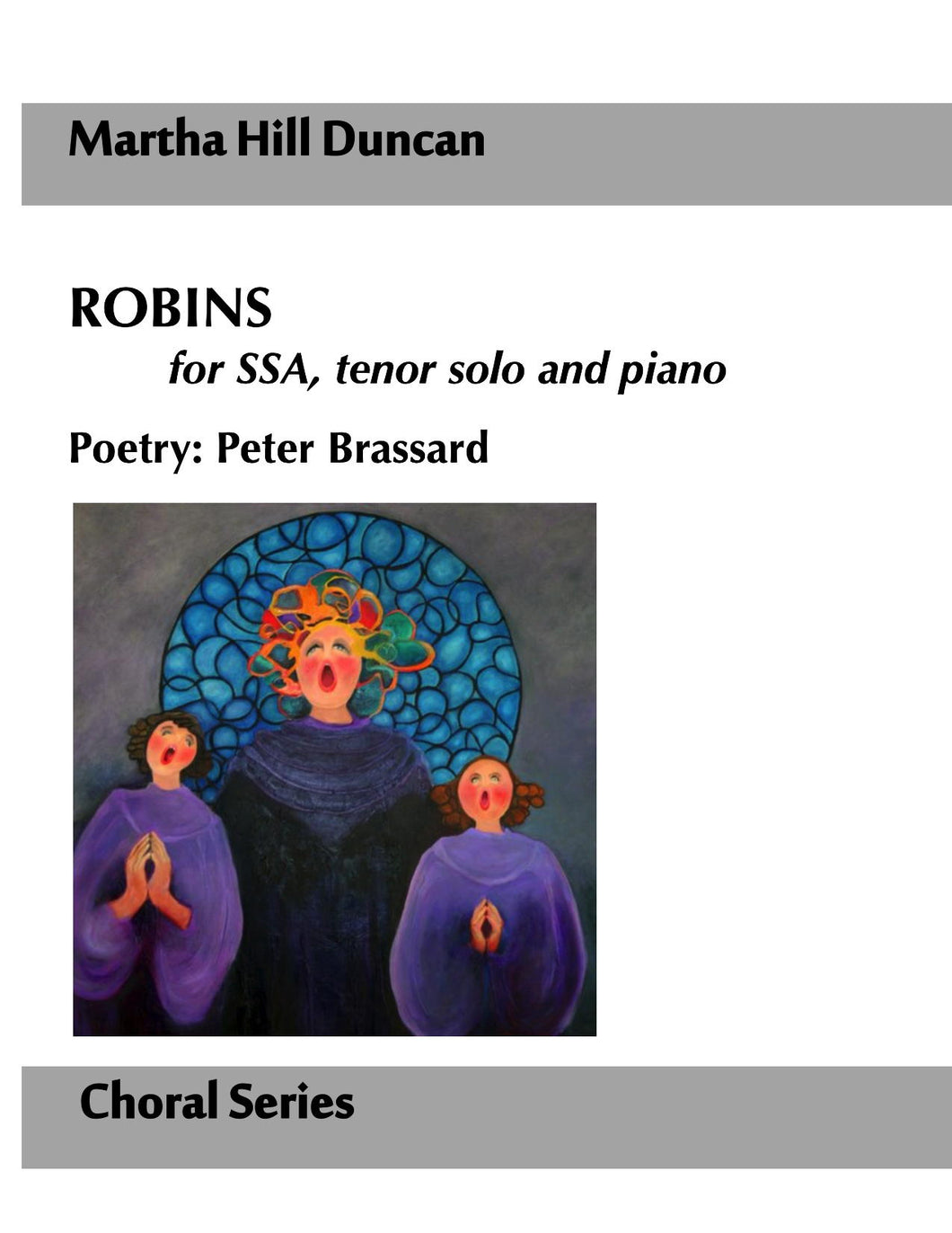 ROBINS FOR SSA, TENOR SOLOIST AND PIANO