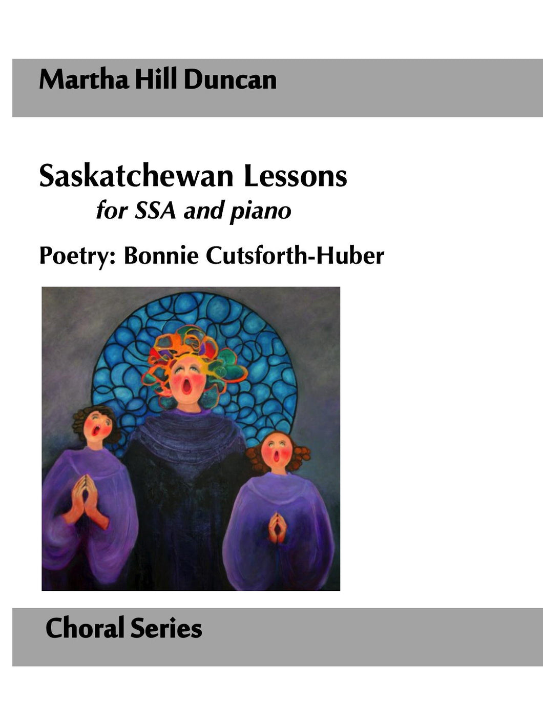 SASKATCHEWAN LESSONS FOR SSA AND PIANO