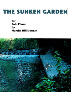 THE SUNKEN GARDEN - Solo Piano Collection