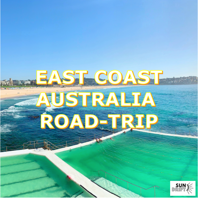 A Guide to road-tripping East Coast Australia
