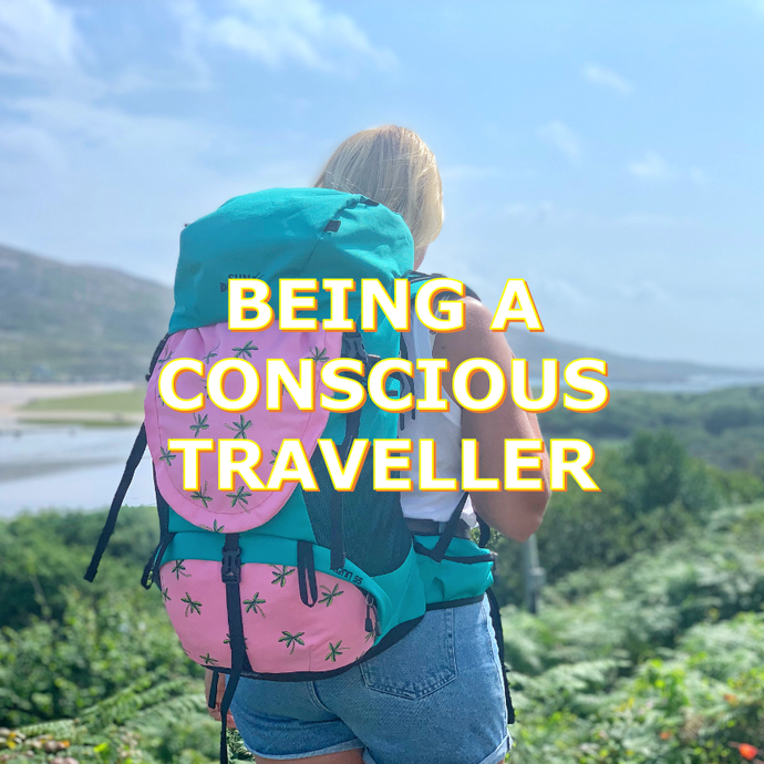 Being a Conscious Traveller
