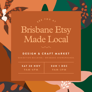 Next Market: Brisbane Etsy Made Local