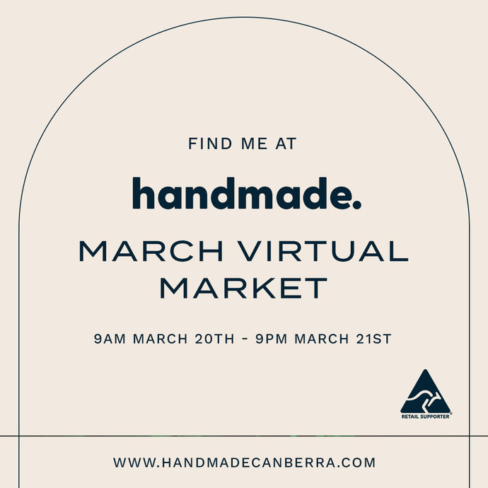 Handmade Canberra Virtual Market 20/21st March