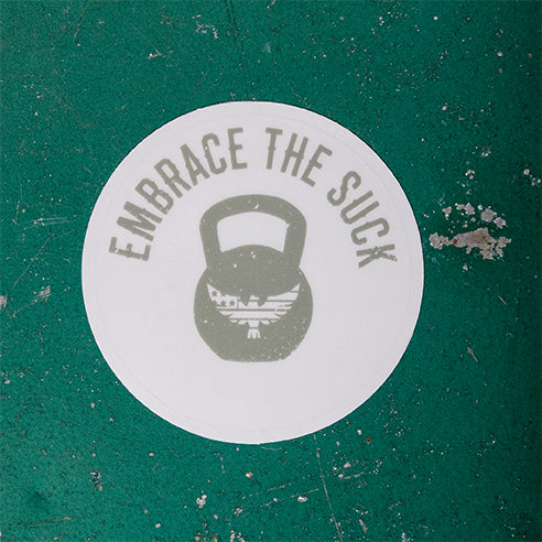 Embrace the Suck Sticker