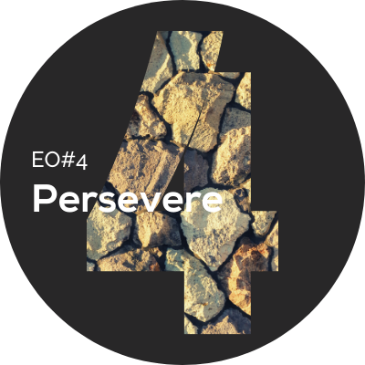 EO#4 Persevere