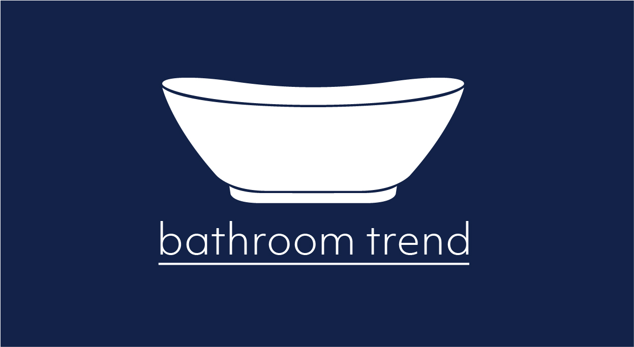 Bathroom Trend