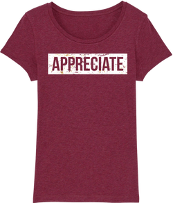 Womens Appreciate T-Shirt