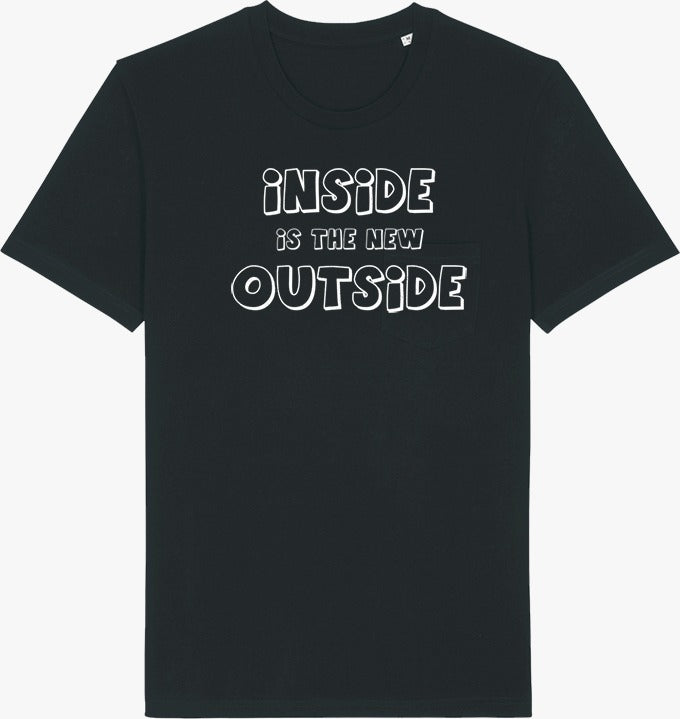 Inside Is The New Outside Organic T-shirt