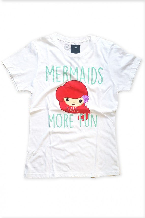 MERMAIDS HAVE MORE FUN T SHIRT