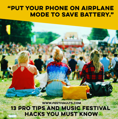 13 More Pro Tips and Music Festival Hacks You MUST Know (Part II)