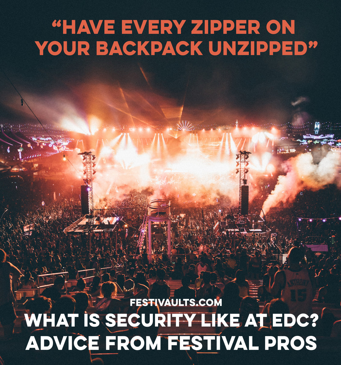 923c88bb96feb What is Security Like at EDC  – Festivaults