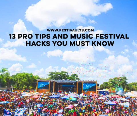 13-pro-tips-and-music-festival-hacks-you-must-know