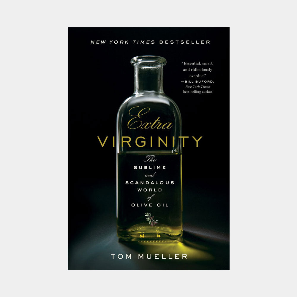 Extra Virginity by Tom Mueller