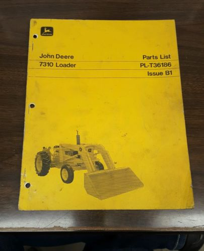 PL-T36186 John Deere OEM 7310 Loader Parts List