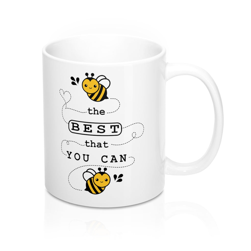 Be the Best You Can Be Bee Coffee Mug