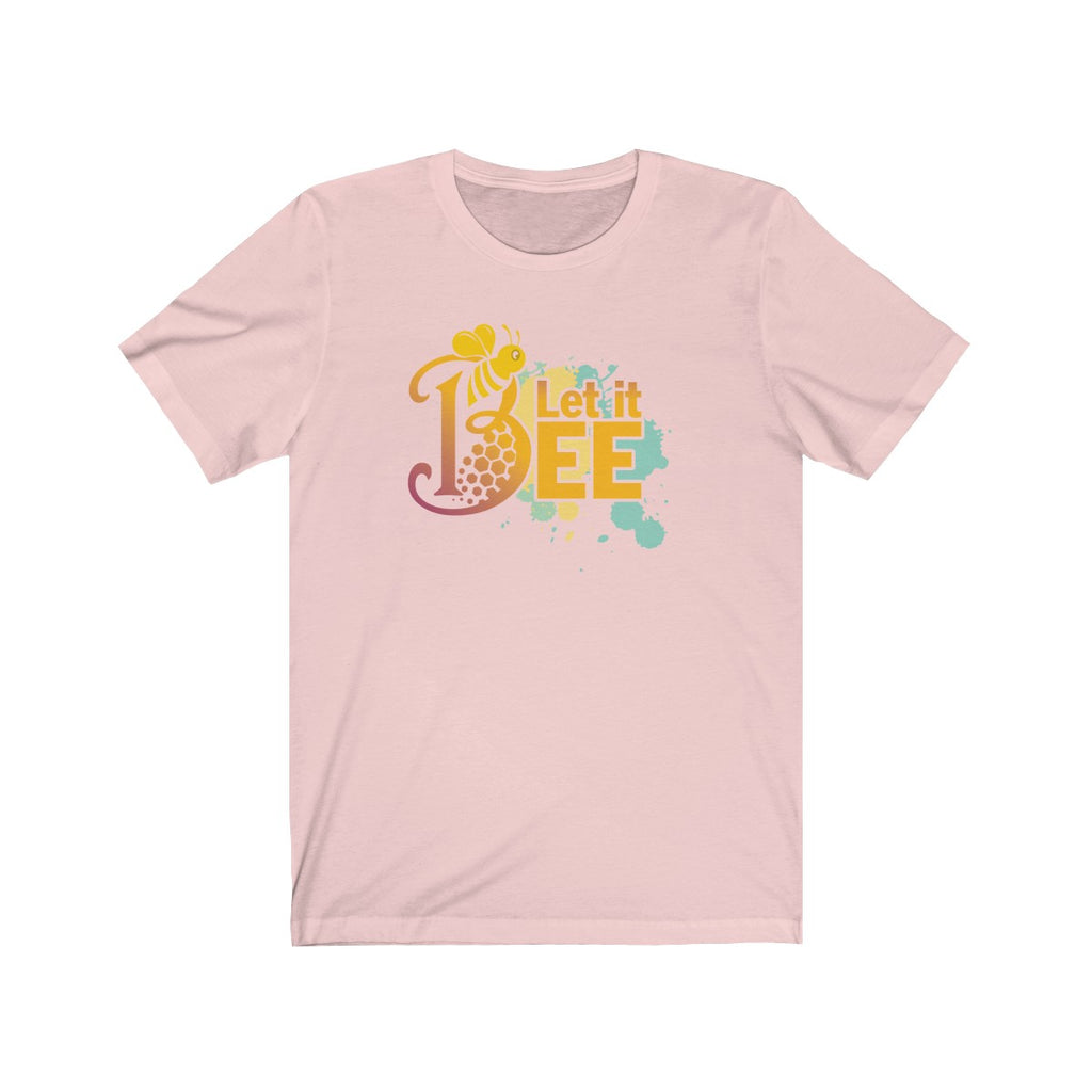 Let It Be Bee T-Shirt