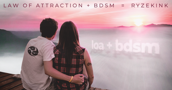Law of Attraction and BDSM